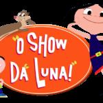 O Show da Luna 03